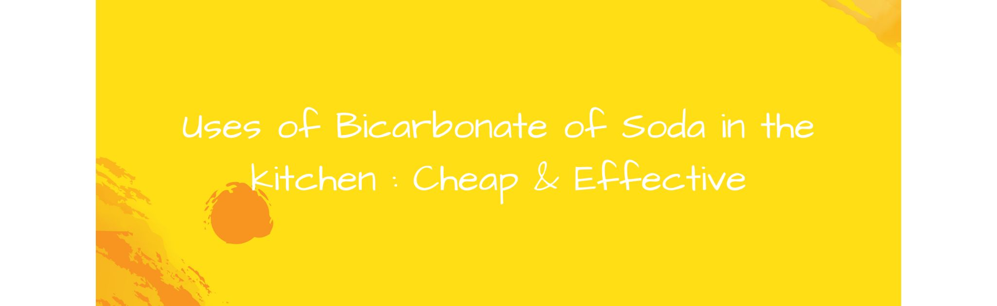 Simple, effective ways to use bicarbonate of soda in the kitchen